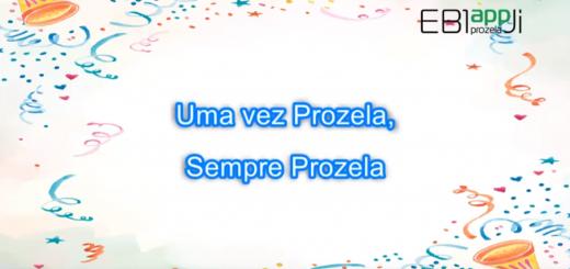 Uma vez Prozela